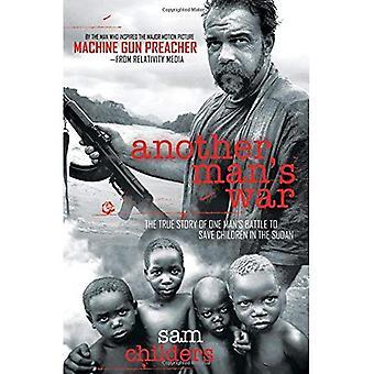 Another Man's War: The True Story of One Man's slag te slaan de kinderen in Soedan