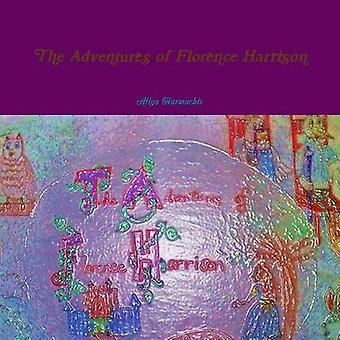 The Adventures of Florence Harrison by Harmachis & Afiya