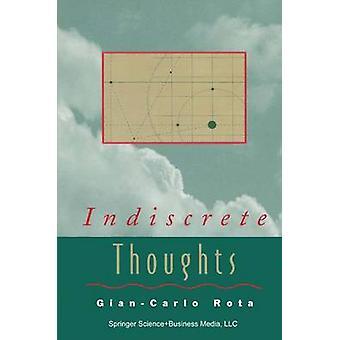 Indiscreet gedachten door Rota & GianCarlo