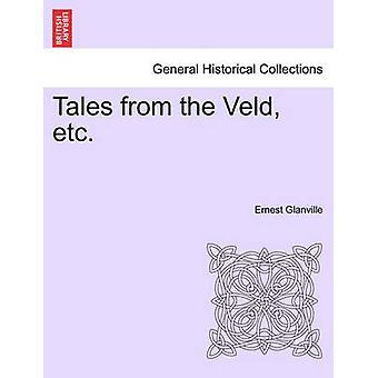 Cuentos del Veld, etc. por Glanville y Ernest