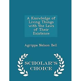 Eine Kenntnis der Lebewesen mit den Gesetzen von ihrer Existenz Gelehrte Wahl Ausgabe von Bell & Agrippa Nelson