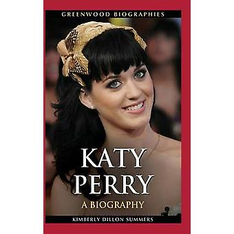 Katy Perry A Biography door zomers & Kimberly