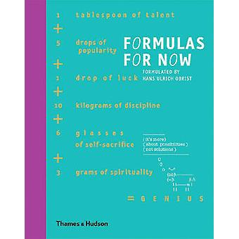 Formulas for Now by Hans-Ulrich Obrist - 9780500238509 Book