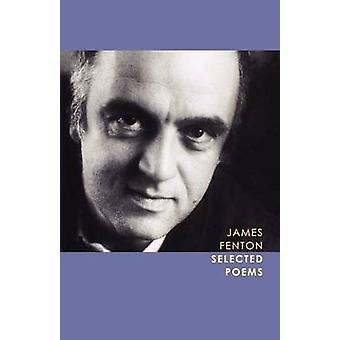 Selected Poems by Professor James Fenton - 9780374260651 Book