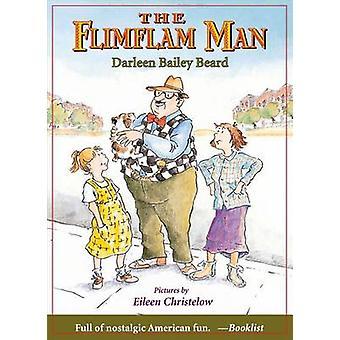 The Flimflam Man by Darleen Bailey Beard - 9780374423452 Book
