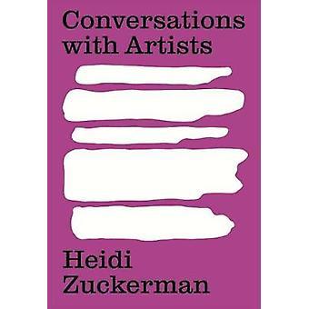 Conversations with Artists by Heidi Zuckerman - 9780934324809 Book