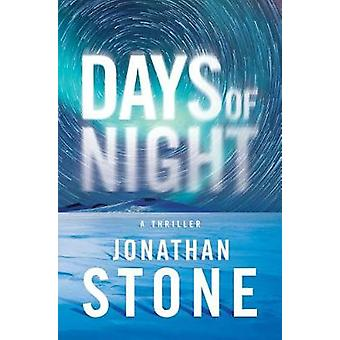Days of Night by Jonathan Stone - 9781542045841 Book