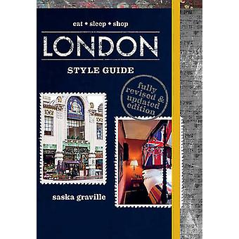 London Style Guide (Revised edition) by Saska Graville - 978174336332