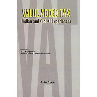 Value Added Tax - Indian & Global Experiences by Astha Ahuja - 9788177