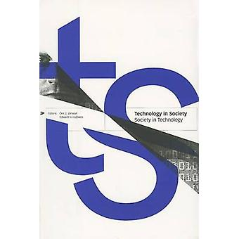 Technology in Society - Society in Technology by O.D. Jonsson - E.H.