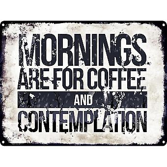 Grindstore Mornings Are For Coffee And Contemplation Tin Sign
