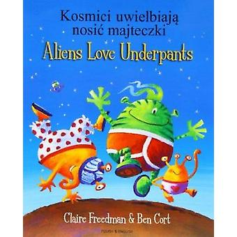Aliens Love Underpants in Polish & English by Claire Freedman - Ben C