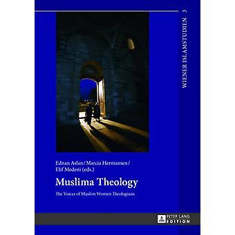 Muslima theologie - de stem van Moslimvrouwen theologen door Ednan Asl