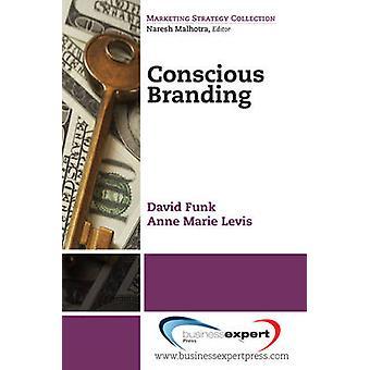 Conscious Branding by Funk & David
