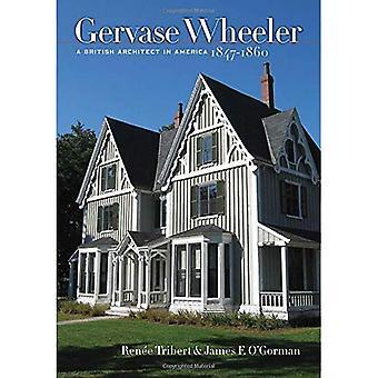 Gervase Wheeler: Een Britse Architect in Amerika, 1847-1860