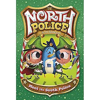 Meet the South Police (North Police)