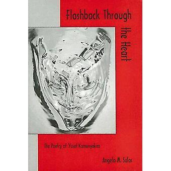 Flashback Through The Heart... - The Poetry of Yusef Komunyakaa by Ang
