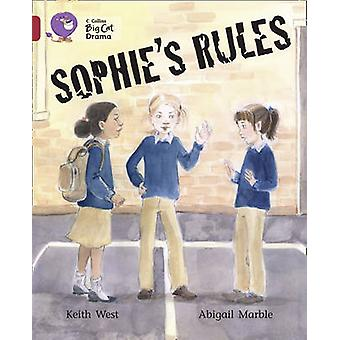 Sophies Rules by Keith West