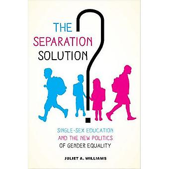 Separation Solution by Juliet A Williams