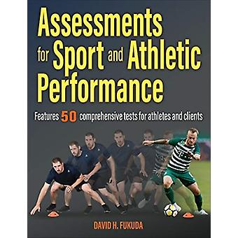 Assessments for Sport and Athletic Performance by David Fukuda