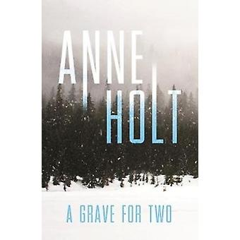 Grave for Two by Anne Holt