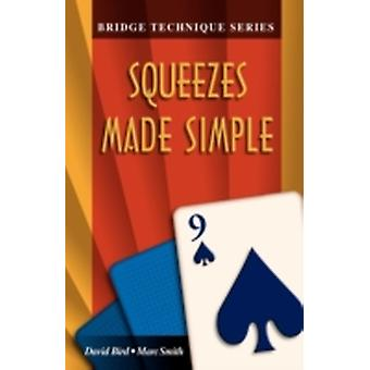 Bridge Technique 9 Squeezes Made Simple by Smith & Marc