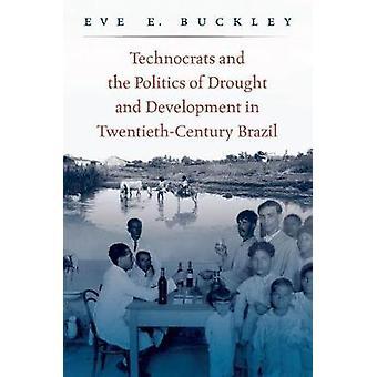 Technocrates et la politique de la sécheresse et le développement du XXe-