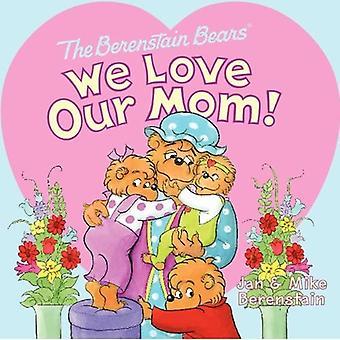 ¡Amamos a nuestra madre! (Osos de Berenstain