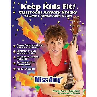Keep Kids Fit Classroom Activity Breaks by Otey & Amy