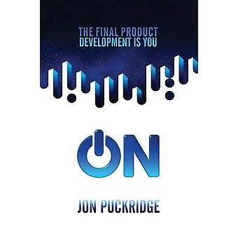ON by Puckridge & Jon