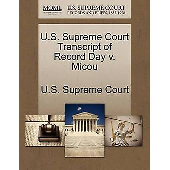 U.S. Supreme Court Transcript of Record Day v. Micou by U.S. Supreme Court