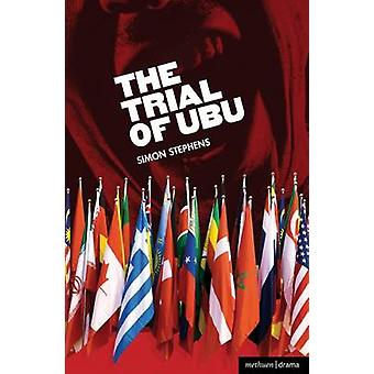 Rättegången mot Ubu av Stephens & Simon