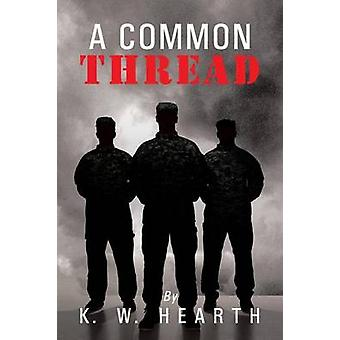 A Common Thread by Hearth & K. W.