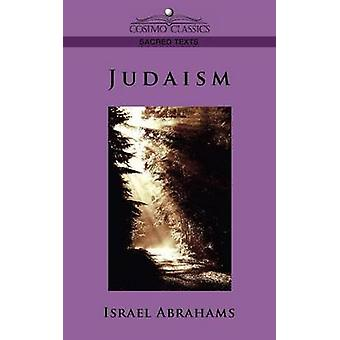 Judaism by Abrahams & Israel