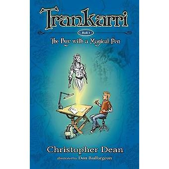 Trankarri The Boy With A Magical Pen by Dean & Christopher