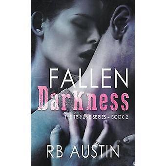 Fallen Darkness by Austin & RB