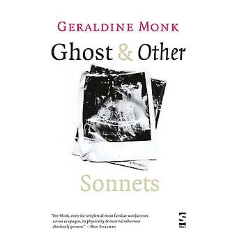 Ghost  Other Sonnets by Monk & Geraldine