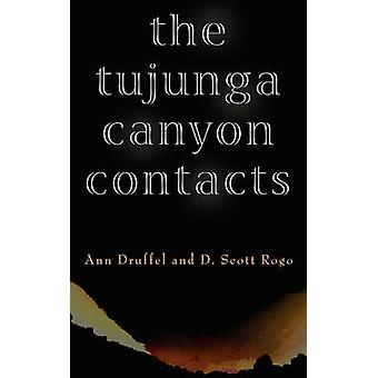 THE TUJUNGA CANYON CONTACTS by Druffel & Ann