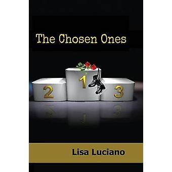 The Chosen Ones by Luciano & Lisa