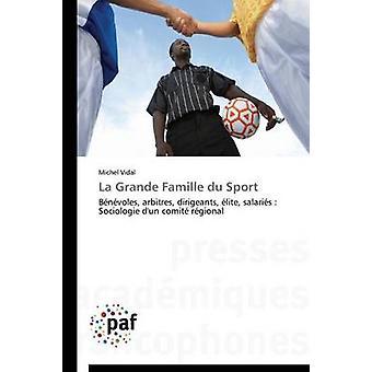 La grande famille du sport by VIDALM