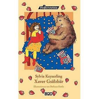 Xaver Gslzbr by Keyserling & Sylvia