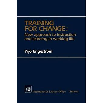 Training for change. New approach to instruction and learning in working life by Engestrm & Yrj