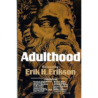 Adulthood - Essays by Erik H. Erikson - 9780393090864 Book