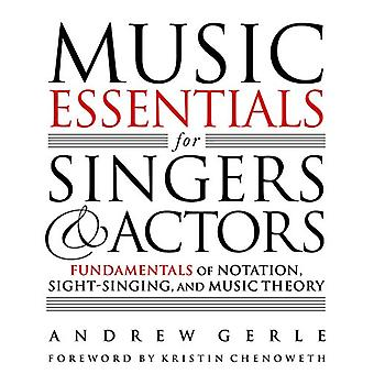 Music Essentials for Singers and Actors - Fundamentals of Notation - S