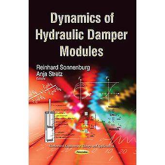 Dynamics of Hydraulic Damper Modules by Reinhard Sonnenburg - Anja St