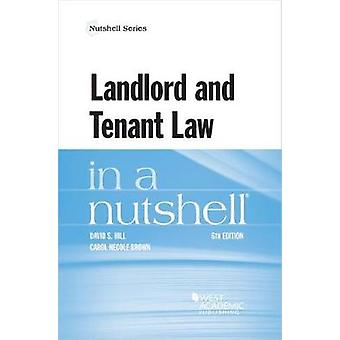 Landlord and Tenant Law in a Nutshell by David Hill - 9781634603232 B