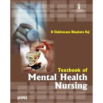 Textbook of Mental Health Nursing by D. Ellakkuvana Bhaskara Raj - 97