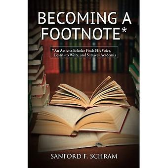 Becoming a Footnote