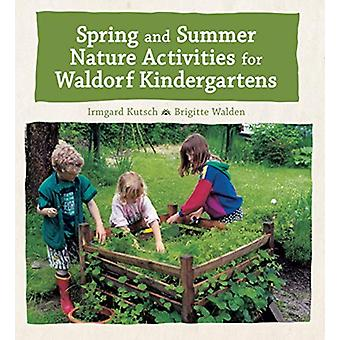 Spring and Summer Nature Activities for Waldorf Kindergartens by Irmg