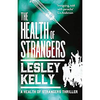 The Health of Strangers by Lesley Kelly - 9781912240814 Book